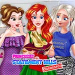 Princesses Statement Hills Obsession