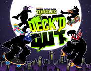Teenage Mutant Ninja Turtles - Deck'd Out